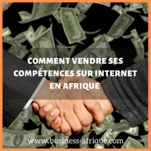 comment vendre vos compétences sur internet en Afrique