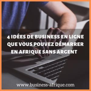 4 idées de business en ligne à démarrer sans argent